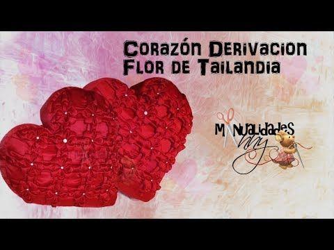 CLASE XXV - COJIN CORAZON DERIVACION FLOR DE TAILANDIA | Manualidades Anny - YouTube