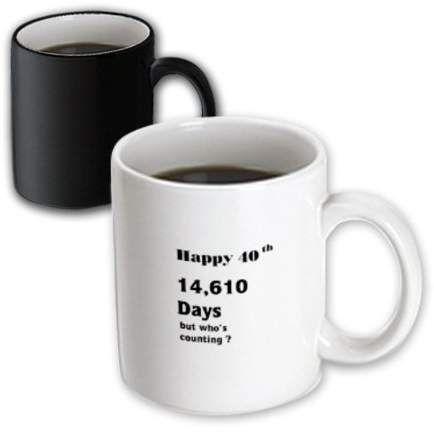 3dRose Print of Funny 40th Birthday Or Anniversary – Magic Transforming Mug, 11-ounce