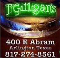Home of the Original Irish Nachos! J. Gilligan's Bar and Grill Arlington, TX