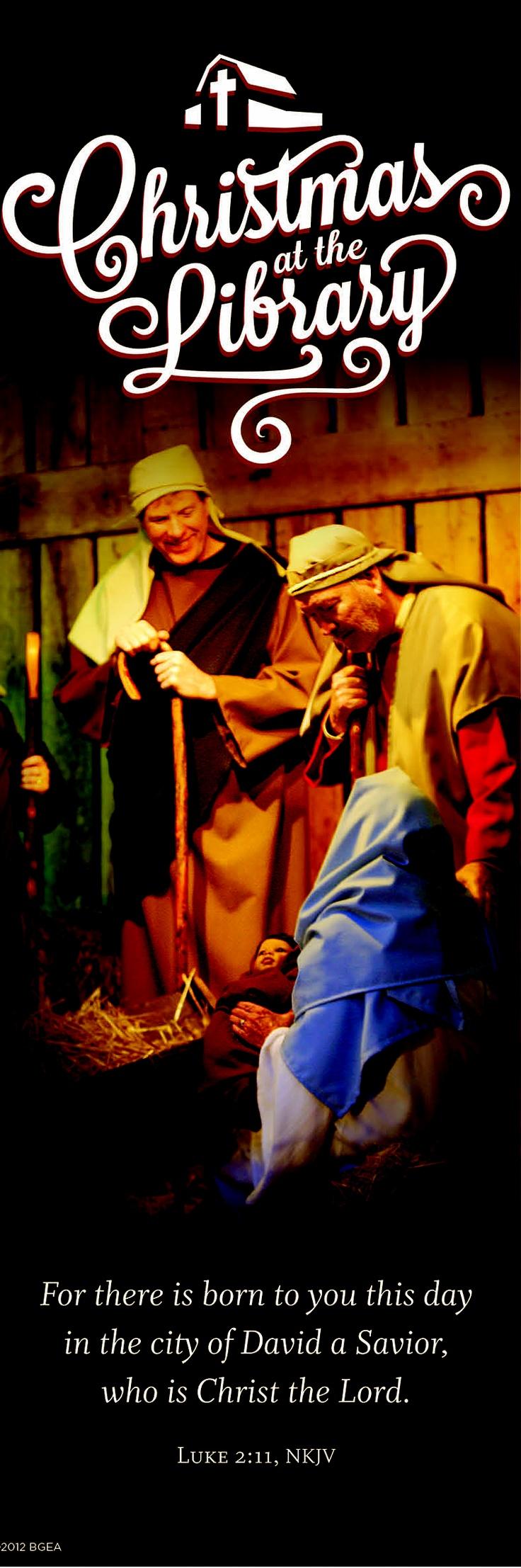 Christmas at the Billy Graham Library  Luke 2:11