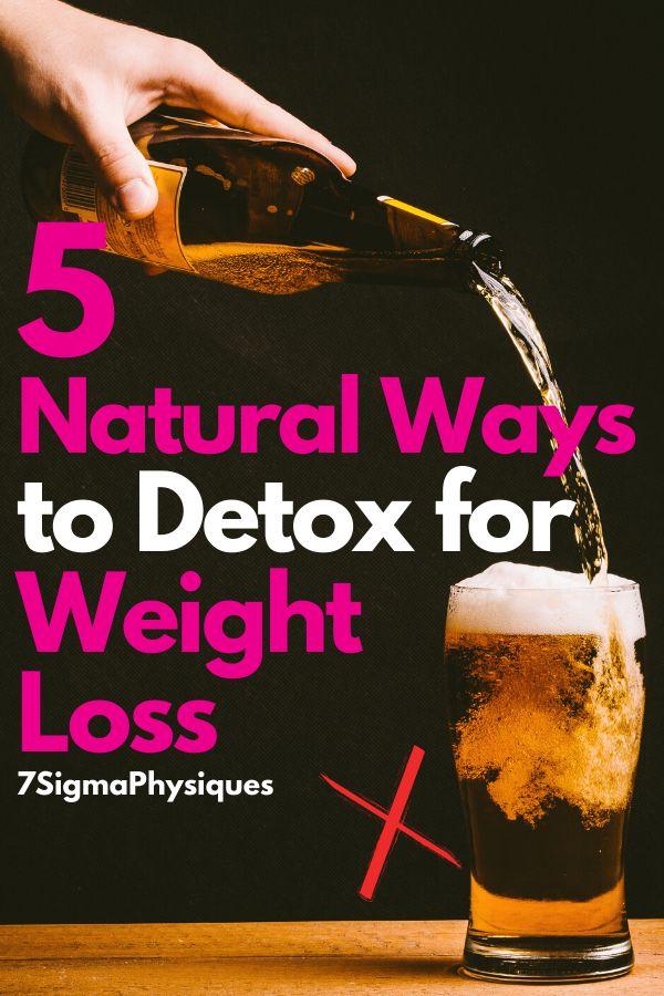 5 natürliche Möglichkeiten, Ihren Körper für Weight Loss Detox   – :: WEIGHT LOSS & FITNESS ::