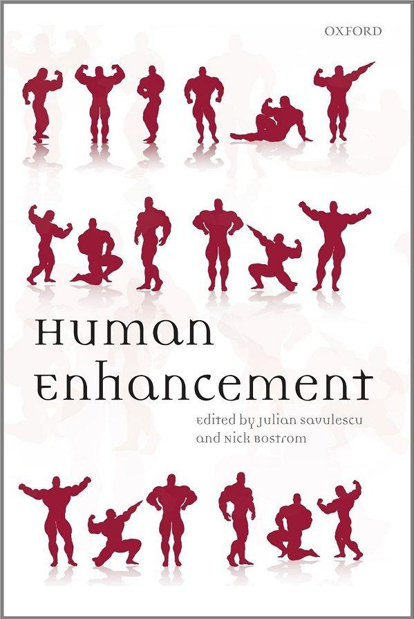 Human Enhancement by Julian Savulescu, Nick Bostrom | FuturisticSHOP.com