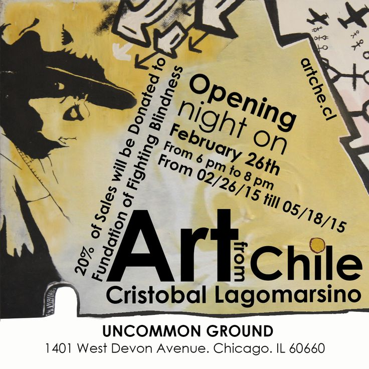 ART FROM CHILE! Art exhibition in Chicago, IL on Thursday 26th of February, 2015. Free admission! (Must buy drink or food) Uncommon Ground (1401 W. Devon Ave, Chicago, IL) www.artche.cl
