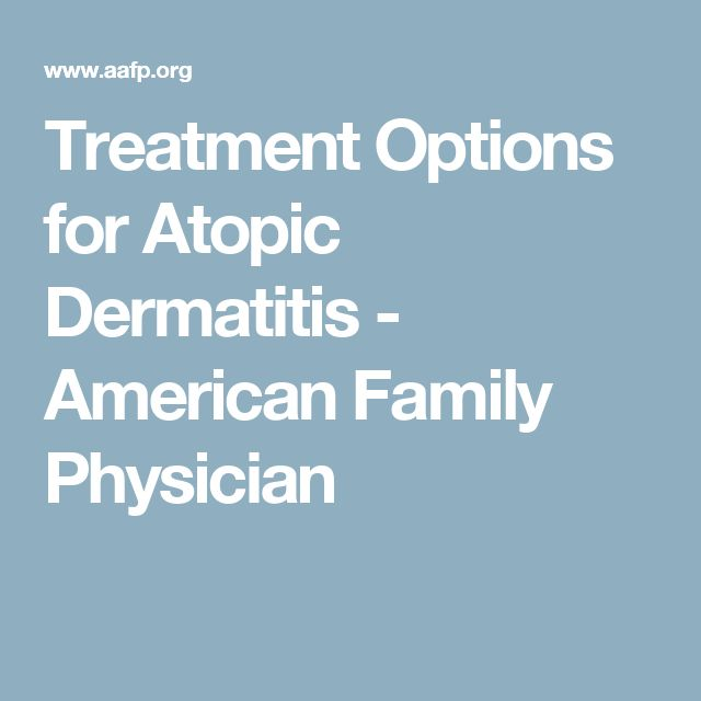 Treatment Options for Atopic Dermatitis - American Family Physician