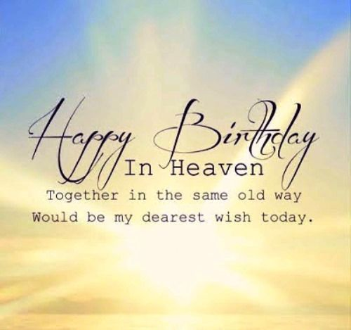 Happy birthday in heaven brother quotes & messages for brother in law. If tears can build a stairway and the memories a lane, then I will walk right up to you in heaven and take you back home again. Happy birthday bro. May angels take care of you.