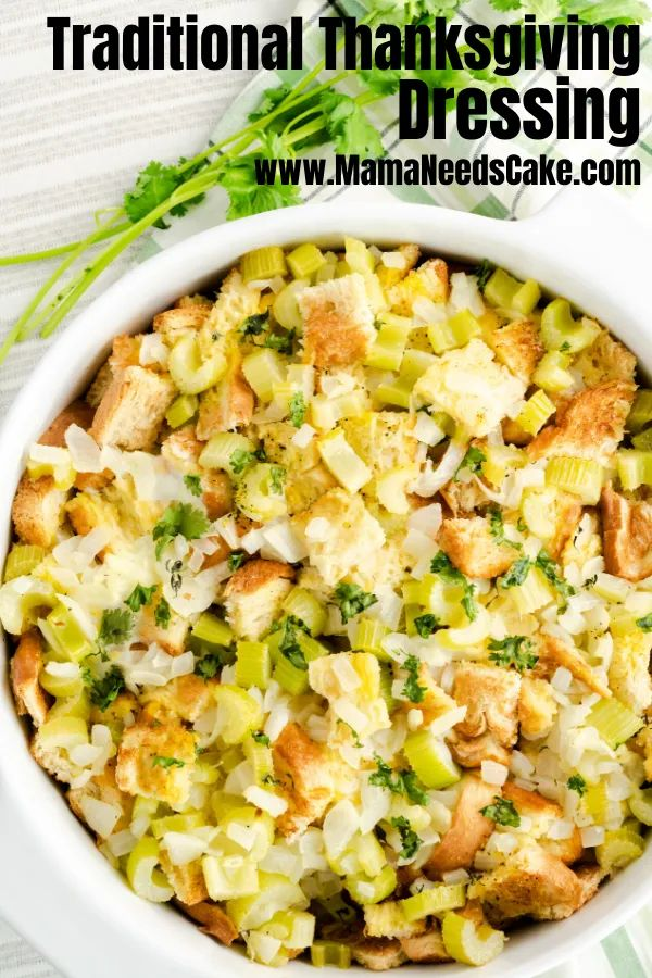 This traditional Thanksgiving Dressing (stuffing) is made with sauteed celery and onions, bread, and fresh thyme and par…