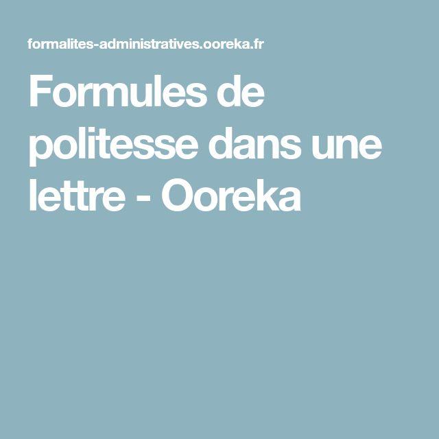 Formules de politesse dans une lettre - Ooreka