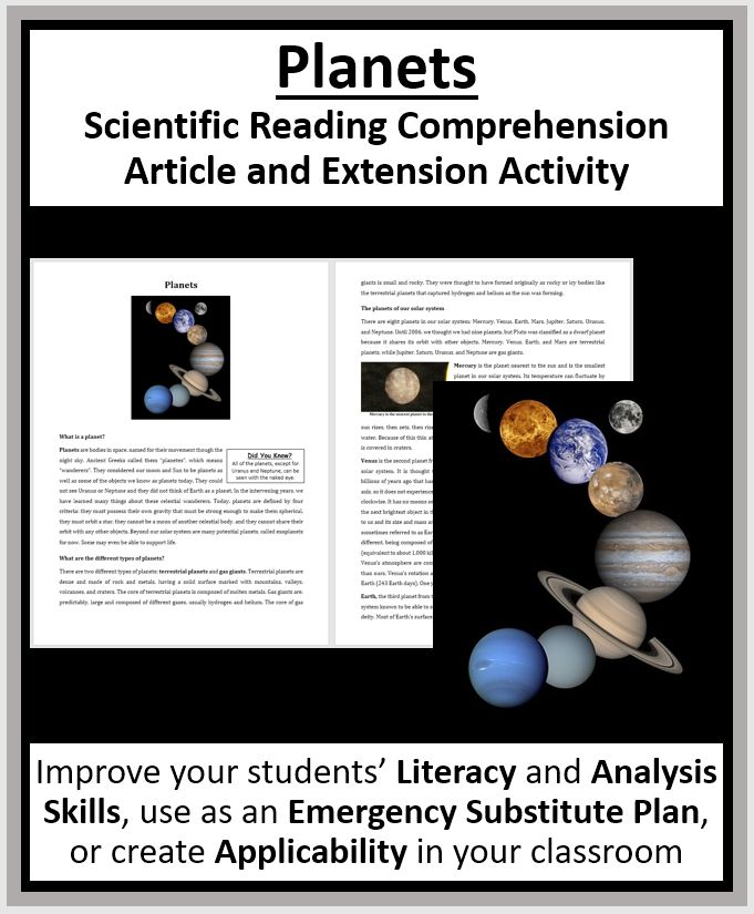 Planets. This resource is suitable for high school students as well as strong middle-school students. Tackle literacy and science by having your students read and answer questions from a scientific article. Questions include knowledge (direct from the paper), thinking, connecting, application and open-ended varieties.