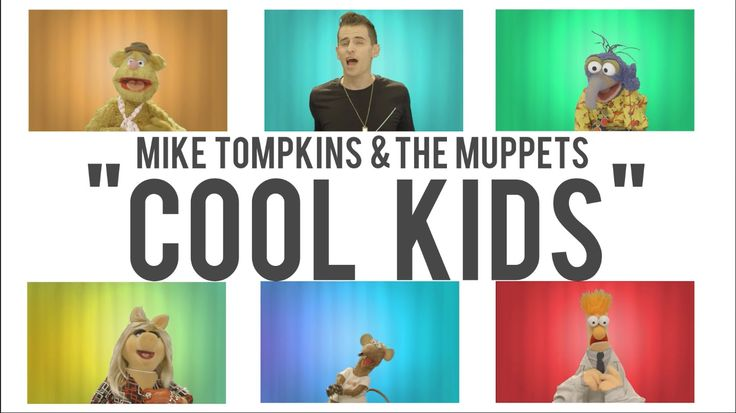 Mike Tompkins and The Muppets - Cool Kids (Echosmith)