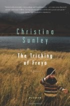 Iceland: The Tricking of Freya by Christina Sunley