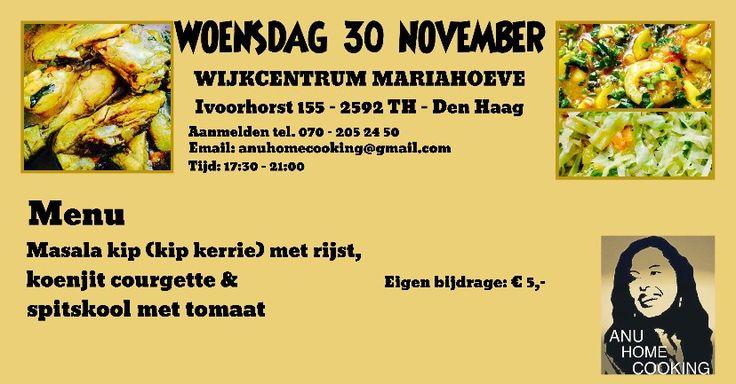 30 Nov –  In het Wijkcentrum genieten van Anu Home Cooking - http://www.wijkmariahoeve.nl/homecooking-wijkcentrum/
