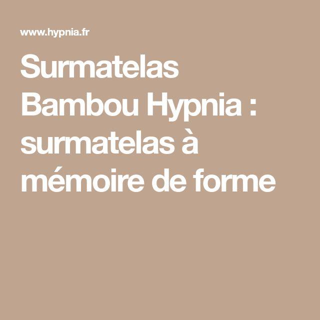Surmatelas Bambou Hypnia : surmatelas à mémoire de forme