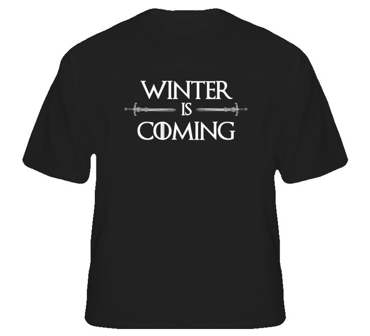 Winter is Coming Tshirt