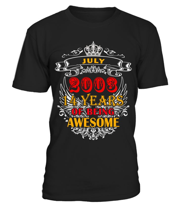 JULY 2003 14 YEARS OF BEING AWESOME July 2003 14 Years of Being Awesome  July 2003 14 Years of Being Awesome  Tag: 2003, 14 Years, Born, Boy T-Shirt, Girl T-Shirt, July, July 2003 July Month, Womens, Year T-shirt Special Offer, not available anywhere else!  Available in a variety of styles and colors  ------------------------------------------------------------------------------------------------------ 14 july celebrations paris, Bastille Day,14 july france,	14 july 2017,14 july celebrations
