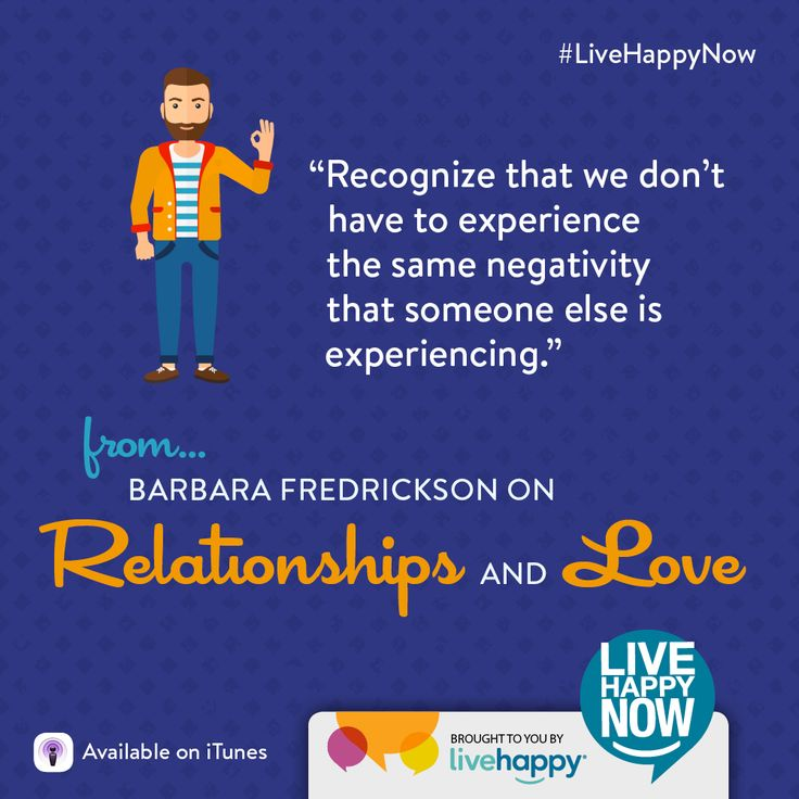 Live Happy Now Podcast with Barbara Fredrickson on Relationships and Love
