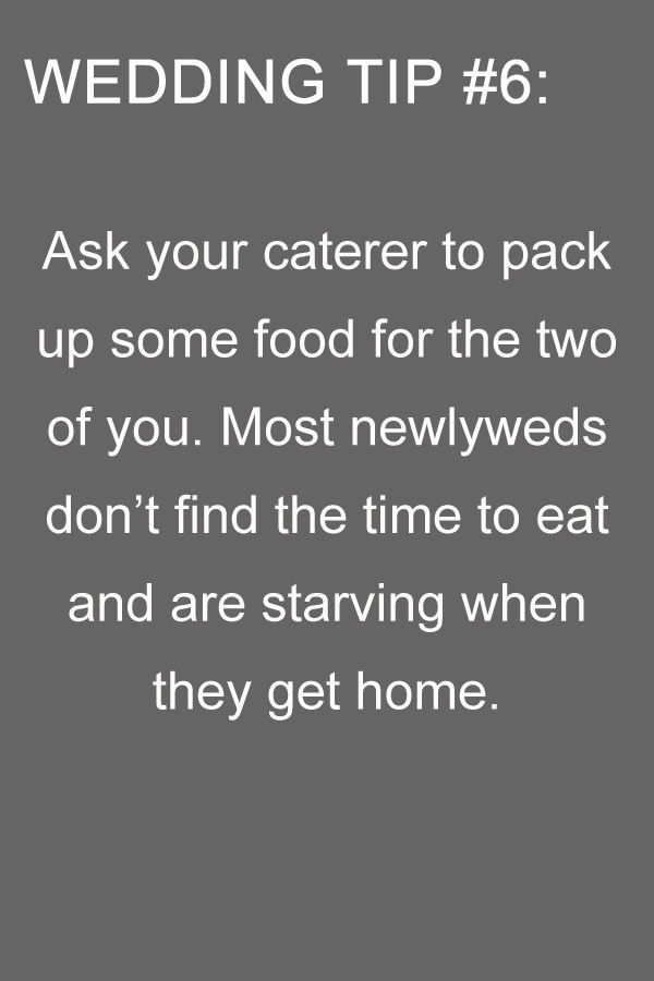 This is such a good idea, especially because it's common for the couple not to have a lot of time to sit down and eat and relax. Food is a big part of your day, so remember that even if you don't have time to enjoy it due to photos, socializing, thank you's, etc. you want to be able to taste and enjoy a bit of everything, what was served during cocktail hour, the meal, wedding cake, samples of desserts if you have a dessert bar.Wedding tips from ohbestdayever