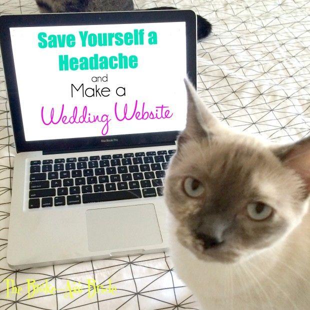 Save Yourself a Headache and Make a Wedding Website