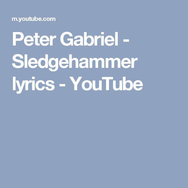 Peter Gabriel - Sledgehammer lyrics - YouTube