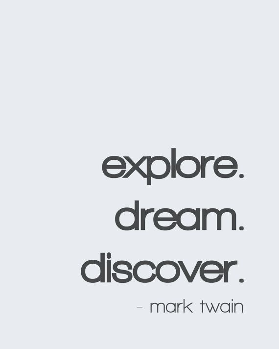 Explore. Dream. Discover. 8x10 Mark Twain by WrittenAndRusted