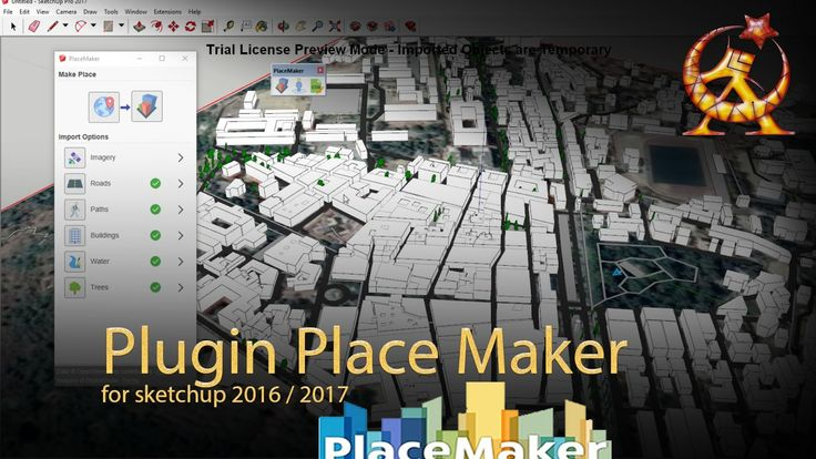 plugin PlaceMaker for sketchup 2016 / 2017