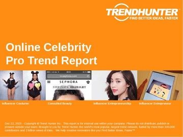 Online Celebrity Trend Report and Online Celebrity Market Research