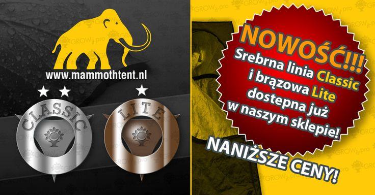 NOWOŚCI W NASZYM SKLEPIE. Mammoth Classic i Lite. www.growit.pro