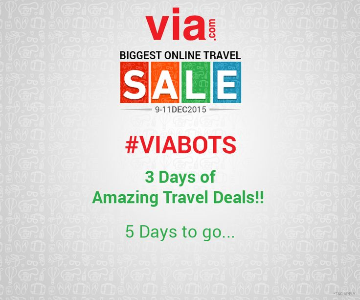Your quest for the perfect ‪#‎Christmas‬ or ‪#‎NewYear‬ vacation ends with ‪#‎VIABOTS‬. Get ready to avail the biggest deals on ‪#‎flights‬ , ‪#‎hotels‬ & ‪#‎holidays‬ @ Via.com. Only 5 days to go...