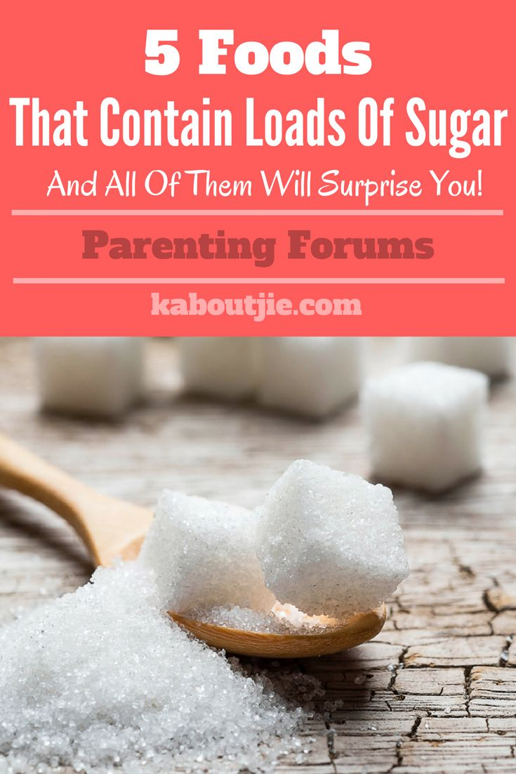5 Foods That Contain Loads Of Sugar      We all know that there is a load of sugar in sodas and processed foods, but there is sugar in lots of food that you may never guess! Here are 5 foods that contain loads of sugar that will surprise you.     #mommyforums #parentingforums #parentingwebsite #mommyblogger #health #sugar #highsugerfoods