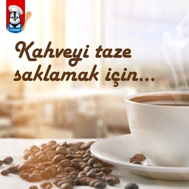 Satın aldığınız kahveyi taze saklamak istiyorsanız cam kavanoza boşaltıp içine iki adet kesme şeker atın. Ağzını sıkıca kapatın. Kahvenin taze kaldığını göreceksiniz.