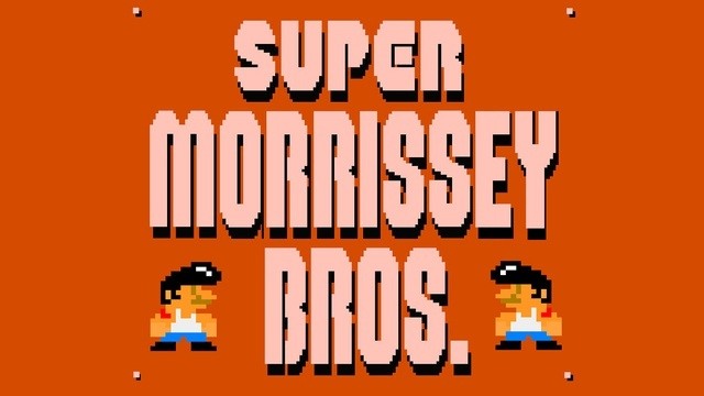 Super Morrissey Brothers, a mash up of Nintendo/Super Mario Bros. and This Charming Man.