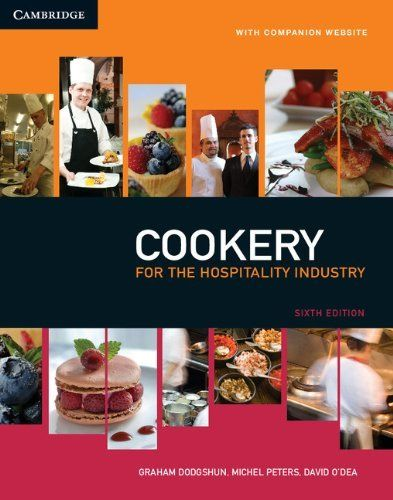 Cookery for the Hospitality Industry by Graham Dodgshun. $89.95