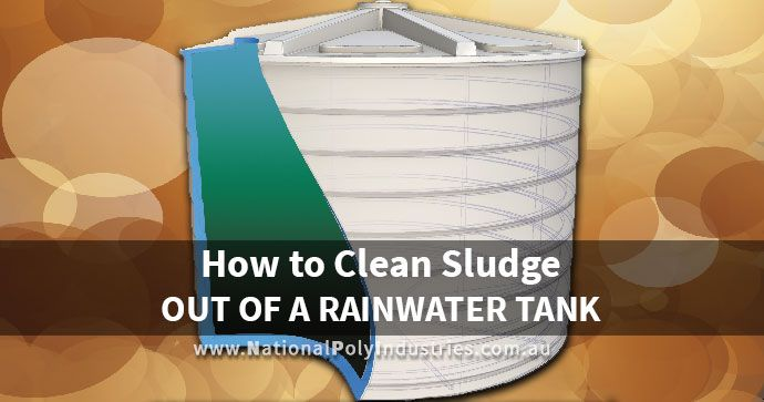 How to Clean Sludge Out of a Rainwater Tank