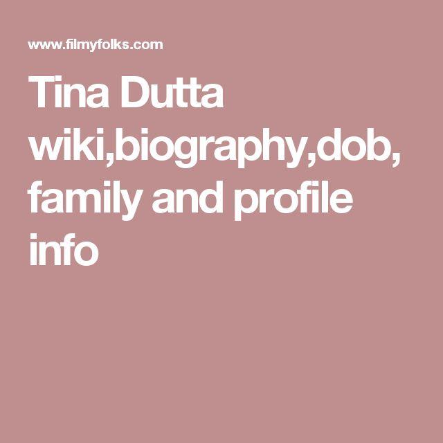 Tina Dutta wiki,biography,dob,family and profile info