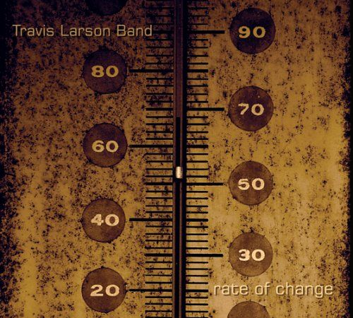Travis Band Larson - Rate Of Change