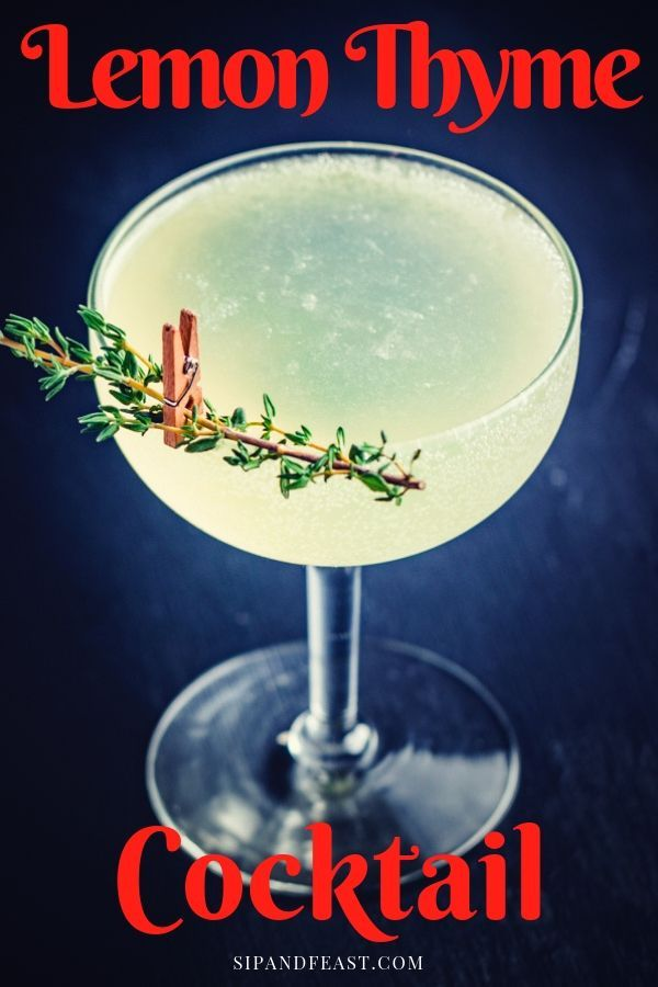 A Refreshing Cocktail With An Amazing Thyme Herbal Infused Vodka