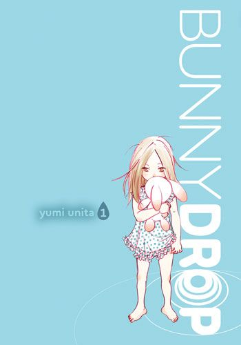 """Bunny Drop"" by Yumi Unita  Read Before?: Yes    I chose this because Brittany needs to read a manga, and it's cute."