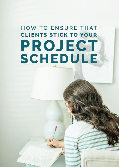 How to Ensure Clients Stick to Your Project Schedule