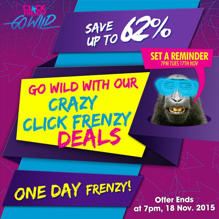 Go wild with our CRAZY CLICK FRENZY deals, save up to 62%, ONE DAY FRENZY! #clickfrenzy #sale