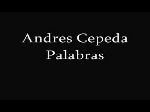 Palabras andres cepeda - YouTube