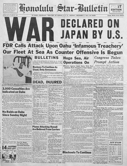 War declared on Japan by US after sneak attack on December 7, 1941.h