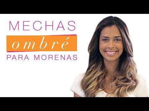 MECHAS OMBRÉ PARA MORENAS - YouTube