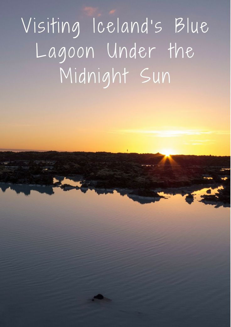 Visiting Iceland's Blue Lagoon Under the Midnight Sun   Sidewalk Safari