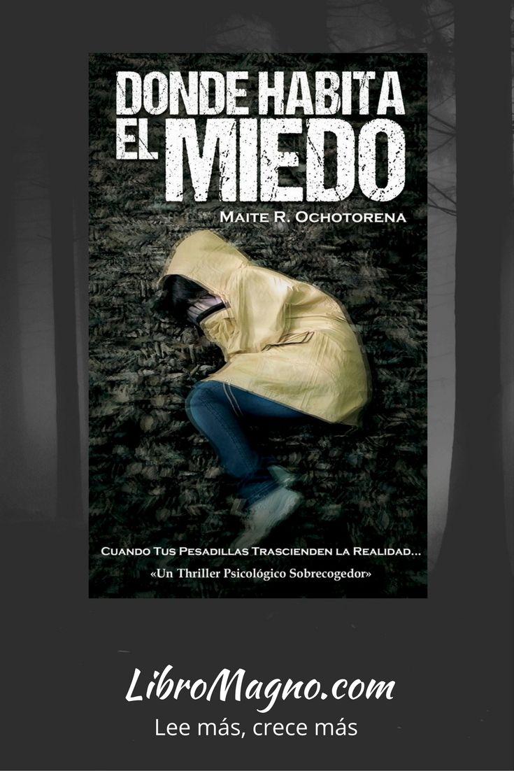 """#RecomiendoLeer """"Donde habita el miedo"""" de @MaiteROchotoren un thriller psicológico espectacular http://www.libromagno.com/2017/11/resena-donde-habita-el-miedo-maite-r.html"""