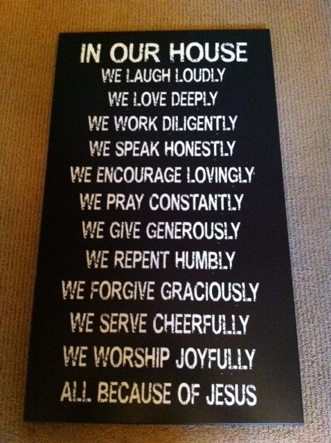 Mark Driscoll Our family created a mission statement together & a friend with a sign company turned it into this.