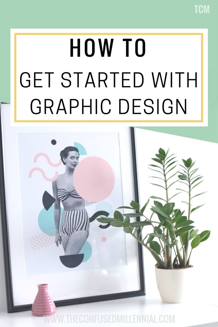 How To Get Started With Graphic Design