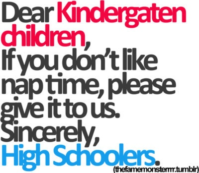 Yes please!: Middle Schools, Quote, So True, Naps Time, Middle Schooler, Teacher, Colleges Student, True Stories, High Schools