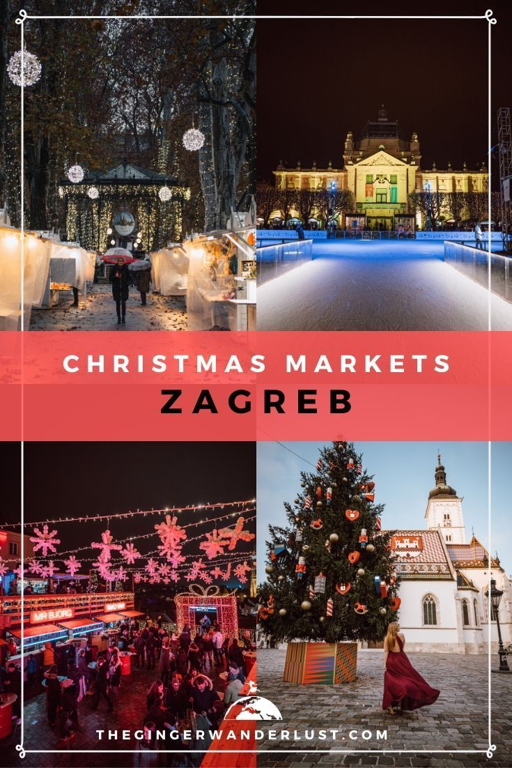 Guide To The Christmas Markets In Zagreb Croatia The Ginger Wanderlust In 2020 Christmas Market Christmas In Europe Christmas Markets Europe