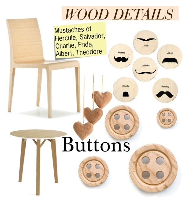 """""""Wood details"""" by teomuki ❤ liked on Polyvore featuring мода, Pedrali и Post-It"""