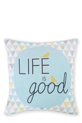 Life Is Good Cushion