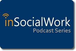 inSocialWork is the podcast series of the University at Buffalo School of Social Work | inSocialWork features conversations with prominent social work professionals, interviews with cutting-edge researchers, and information on emerging trends and best practices in the field of social work. It is a bi-weekly series. [excellent resource for both new and experienced practitioners]
